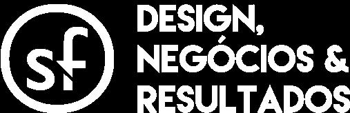 Design, Negócios e Resultados